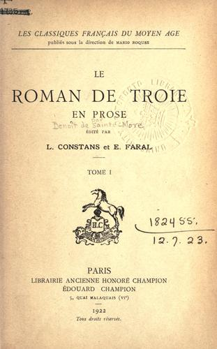 Le roman de Troie en prose.