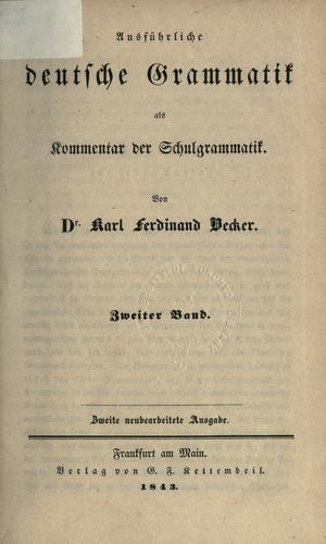 Ausführliche deutsche Grammatik als Kommentar der Schulgrammatik.