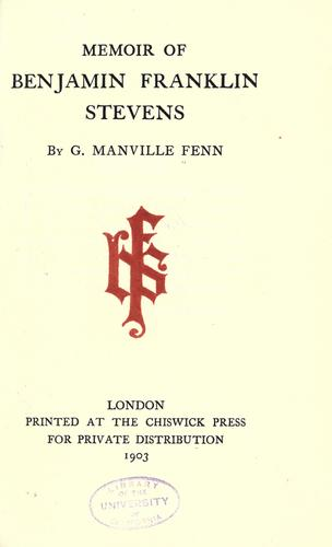 Download Memoir of Benjamin Franklin Stevens