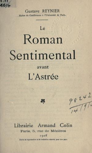 Le roman sentimental avant l'Astrée.
