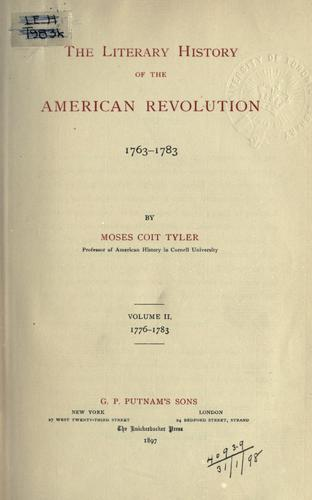 Download The literary history of the American revolution, 1763-1783.