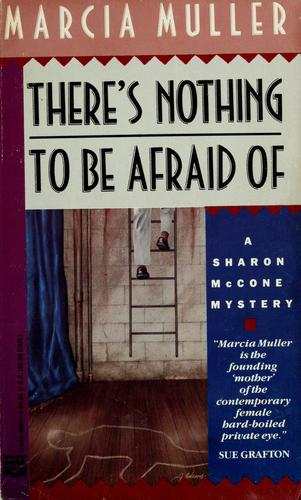 There's nothing to be afraid of