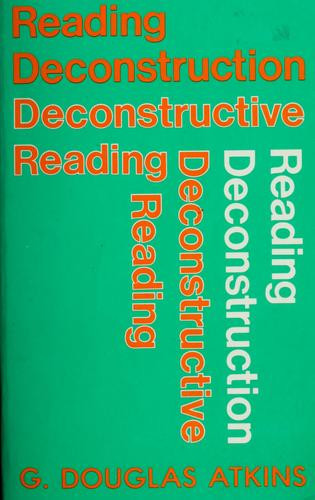 Download Reading deconstruction, deconstructive reading
