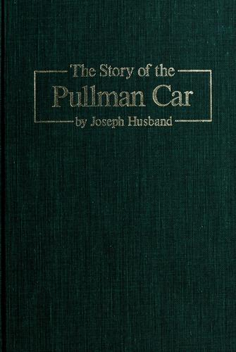Download The story of the Pullman car