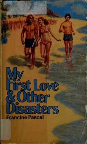 My first love & other disasters