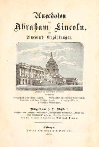 Download Anecdoten von Abraham Lincoln, und Lincoln's Erzählungen