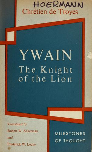 Ywain, the knight of the lion.