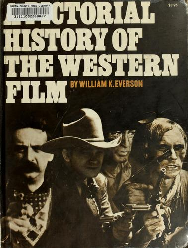 Download A pictorial history of the western film