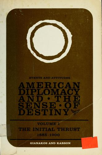 Download American diplomacy and the sense of destiny