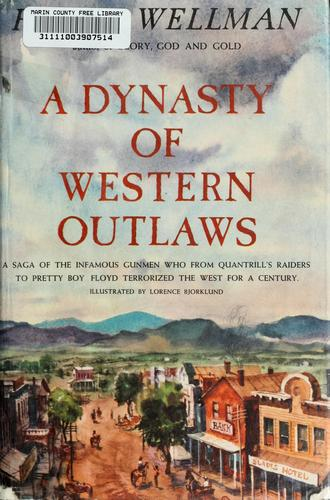 A dynasty of western outlaws.