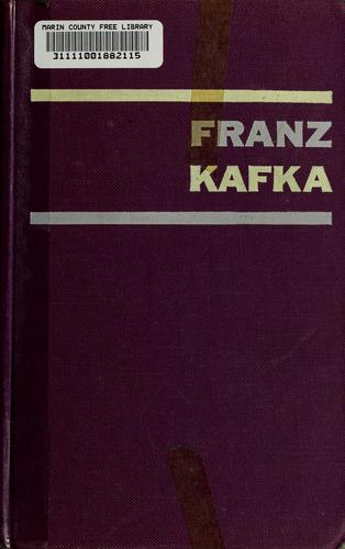 Franz Kafka; a critical study of his writings.