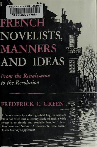 French novelists, manners and ideas, from the Renaissance to the Revolution