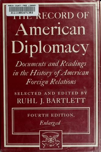 The record of American diplomacy
