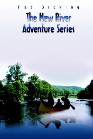 The New River Adventure Series
