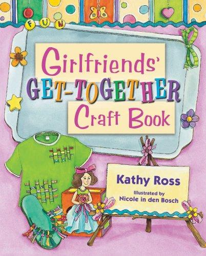 The girlfriends' pajama party craft book by Kathy Ross