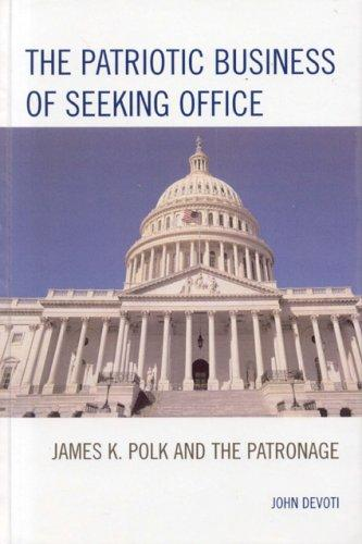 Download The Patriotic Business of Seeking Office
