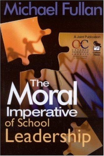 Download The Moral Imperative of School Leadership