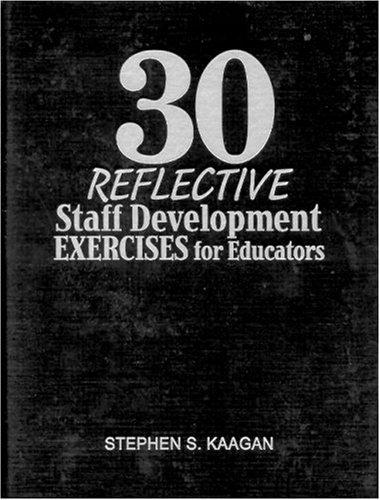 Download 30 Reflective Staff Development Exercises for Educators