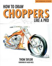 How to Draw Choppers Like a Pro (Motorbooks Studios) by Taylor, Thom