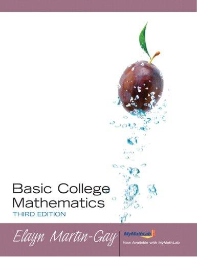 Basic College Mathematics (3rd Edition) (Martin-Gay Developmental Math Series)