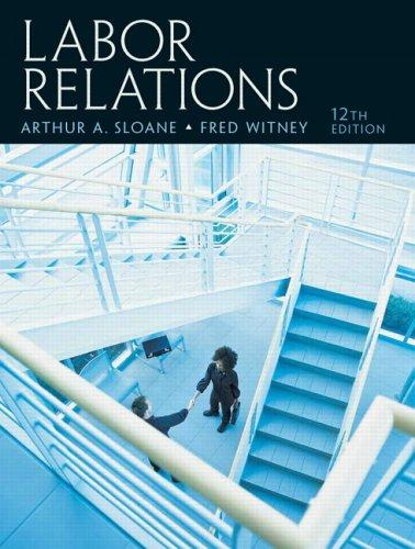 Labor Relations (12th Edition)