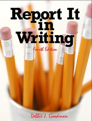 Report it in Writing (4th Edition)