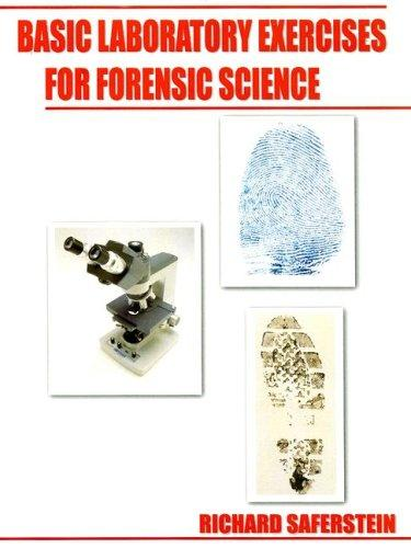 Download Basic Laboratory Exercises for Forensic Science