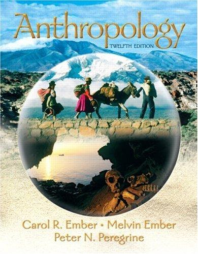 Anthropology (12th Edition)