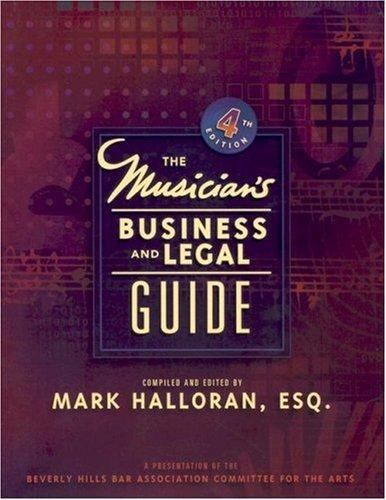 Musician's Business & Legal Guide (4th Edition)