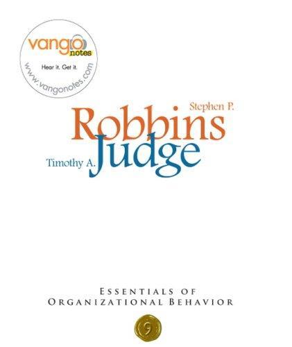 Essentials of Organizational Behavior (9th Edition)