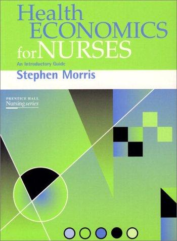 Download Health Economics for Nurses