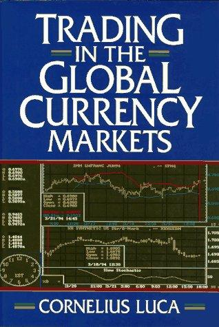 Download Trading in the global currency markets
