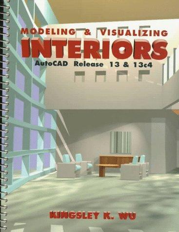 Modeling and Visualizing Interiors