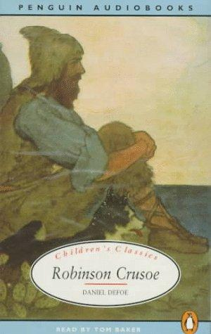 Robinson Crusoe (Classic, Children's, Audio) by Daniel Defoe
