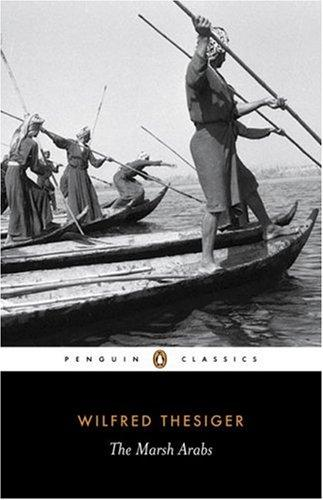 Download The Marsh Arabs (Penguin Classics)