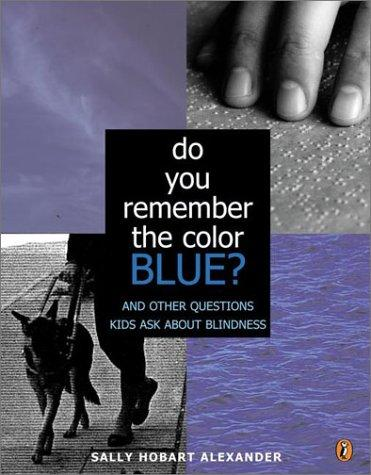 Do You Remember the Color Blue?