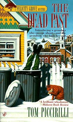 The Dead Past (Felicity Grove Mysteries)