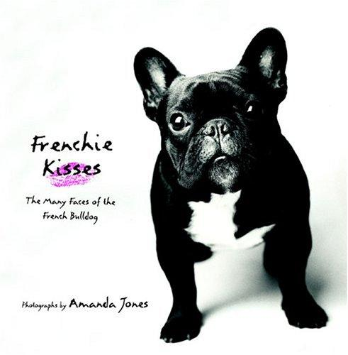 Frenchie Kisses by Amanda Jones