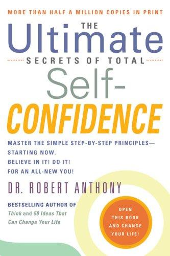 Download The ultimate secrets of total self-confidence
