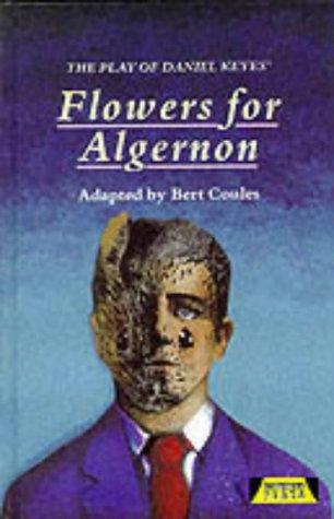 Flowers for Algernon (Heinemann Plays)