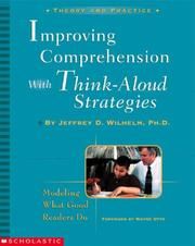 Improving Comprehension with Think-Aloud Strategies: Modeling What Good Reade...