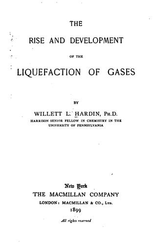 Download The rise and development of the liquefaction of gases