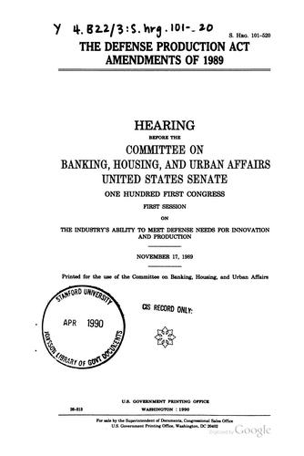 Download The Defense Production Act amendments of 1989
