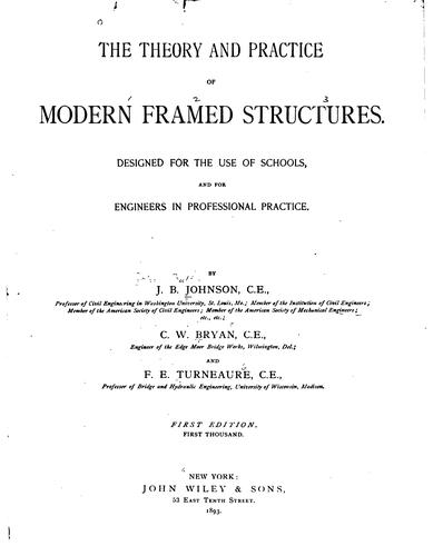 The theory and practice of modern framed structures