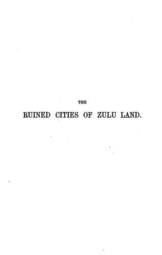 Download The ruined cities of Zulu Land.