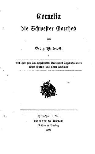 Cornelia, die Schwester Goethes.