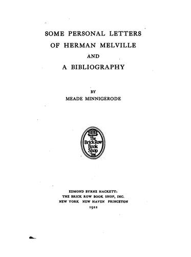 Download Some personal letters of Herman Melville and a bibliography.