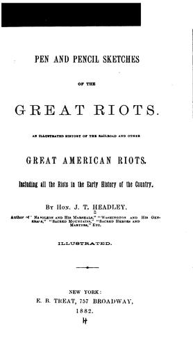Pen and pencil sketches of the great riots