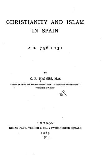 Christianity and Islam in Spain, A.D. 756-1031