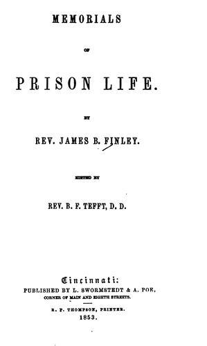 Memorials of prison life.